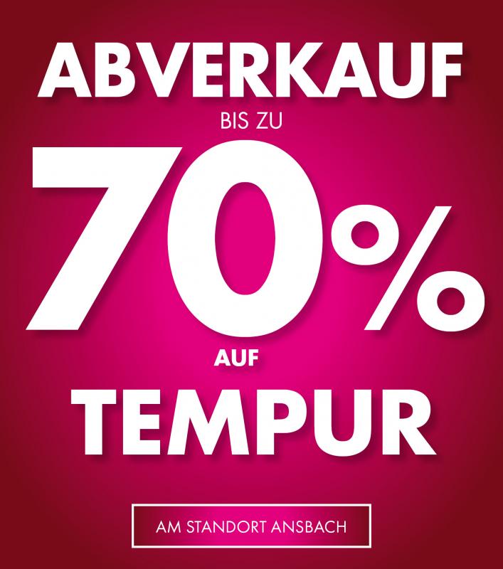 Tempur-Abverkauf bei Pilipp in Ansbach