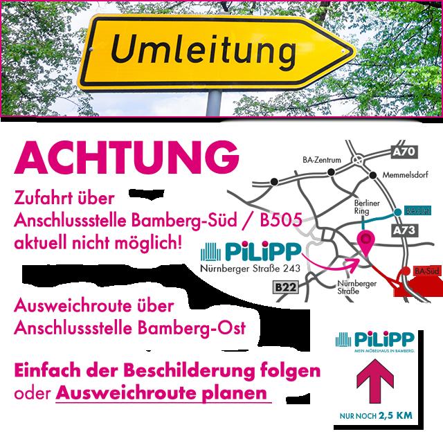 Umleitung Zufahrt zu Möbel Pilipp in Bamberg