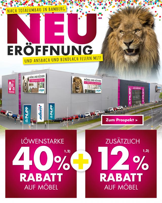 Neueröffnung bei Möbel Pilipp in Bamberg - Ansbach und Bindlach feiern mit!