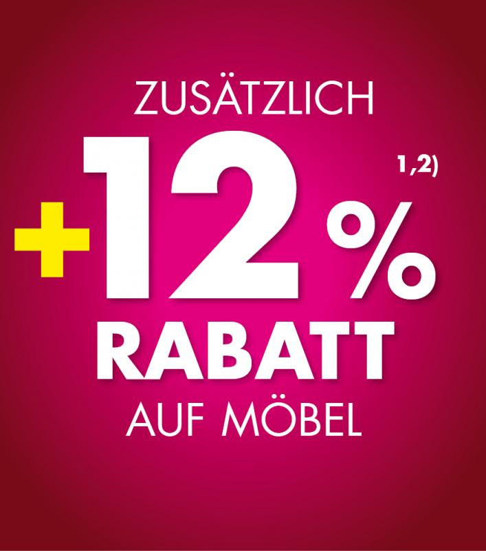 +12% Rabatt auf Möbel